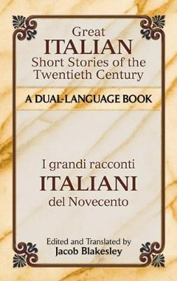 Great Italian Short Stories of the Twentieth Century: A Dual-Language Book - Dover Dual Language Italian (Paperback)