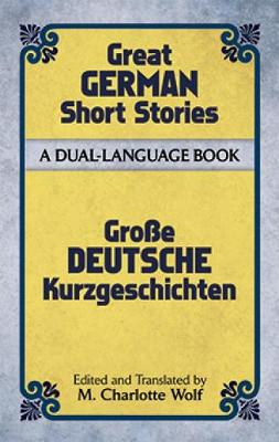 Great German Short Stories of the Twentieth Century: A Dual-Language Book - Dover Dual Language German (Paperback)