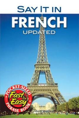 Say it in French - Dover Language Guides Say It Series (Paperback)