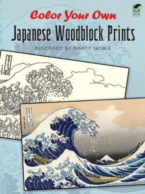 Color Your Own Japanese Woodblock Prints - Dover Art Coloring Book (Paperback)