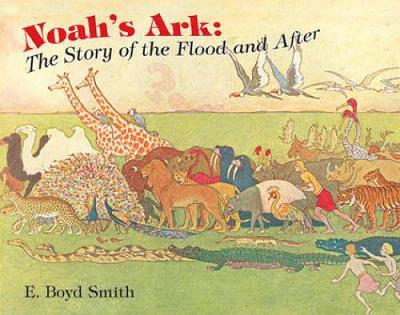 Noah's Ark: The Story of the Flood and After - Dover Children's Classics (Paperback)