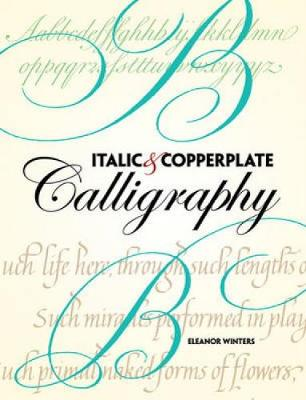 Italic and Copperplate Calligraphy (Paperback)