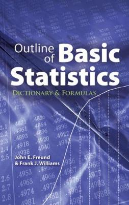 Outline of Basic Statistics: Dictionary and Formulas - Dover Books on Mathematics (Paperback)
