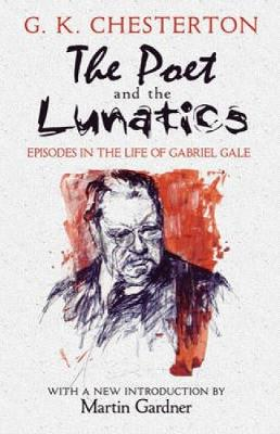 The Poet and the Lunatics: Episodes in the Life of Gabriel Gale (Paperback)