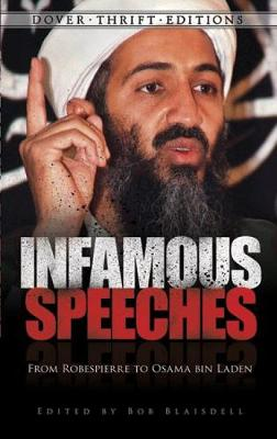 Infamous Speeches: From Robespierre to Osama bin Laden - Dover Thrift Editions (Paperback)