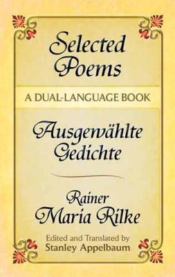 Selected Poems/Ausgewahlte Gedichte: A Dual-Language Book - Dover Language Guides (Paperback)