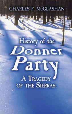 History of the Donner Party (Paperback)