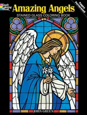 Amazing Angels Stained Glass Coloring Book - Dover Stained Glass Coloring Book (Paperback)