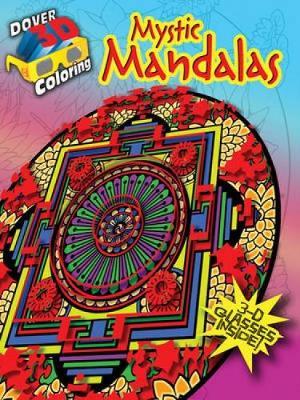 Mystic Mandalas - Dover 3-D Coloring Book (Paperback)
