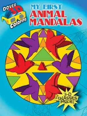 My First Animal Mandalas - Dover 3-D Coloring Book (Paperback)