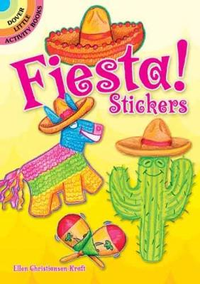 Fiesta! Stickers - Dover Little Activity Books Stickers (Paperback)