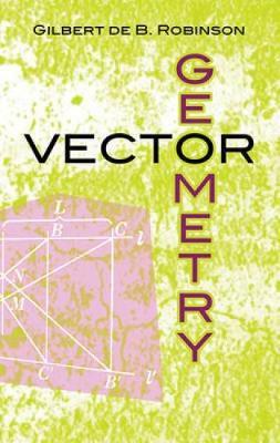 Vector Geometry - Dover Books on Mathematics (Paperback)