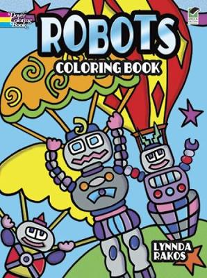 Robots Coloring Book - Dover Coloring Books (Paperback)