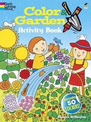 Color & Garden Activity Book - Dover Children's Activity Books (Paperback)
