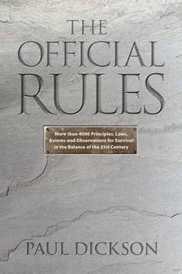 The Official Rules: 5,427 Laws, Principles, and Axioms to Help You Cope with Crises, Deadlines, Bad Luck, Rude Behavior, Red Tape, and Attacks by Inanimate Objects. - Dover Humor (Hardback)