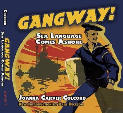 Gangway!: Sea Language Comes Ashore (Paperback)