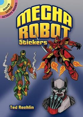 Mecha Robot Stickers - Dover Little Activity Books Stickers (Paperback)