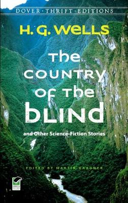 The Country of the Blind: and Other Science-Fiction Stories - Dover Thrift Editions (Paperback)