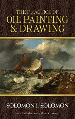 Practice of Oil Painting and Drawing - Dover Art Instruction (Paperback)