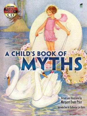 A Child's Book of Myths - Dover Read and Listen