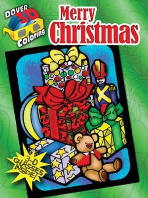Merry Christmas - Dover 3-D Coloring Book (Paperback)