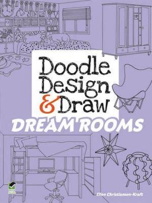Doodle Design & Draw Dream Rooms - Dover Doodle Books (Paperback)