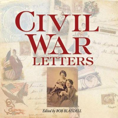 Civil War Letters - Civil War (Paperback)