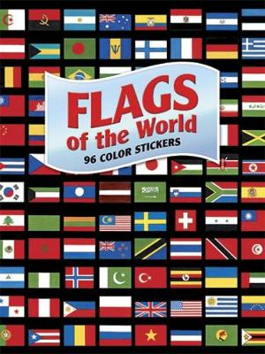 Flags of the World: 96 Color Stickers - Dover Stickers