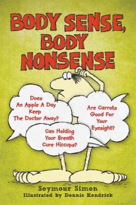 Body Sense, Body Nonsense - Dover Children's Science Books (Paperback)