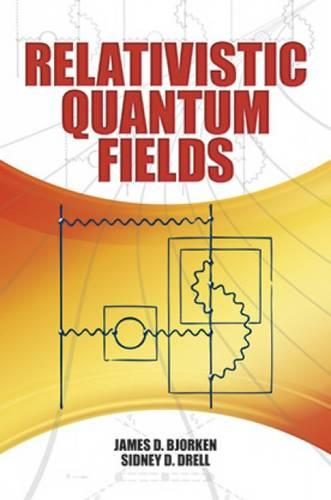 Relativistic Quantum Fields (Paperback)