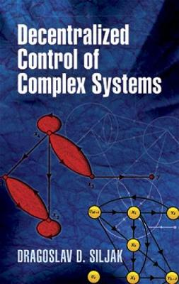 Decentralized Control of Complex Systems - Dover Books on Electrical Engineering (Paperback)
