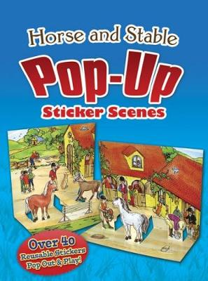 Horse and Stable PopUp Sticker Scenes - Dover Sticker Books (Paperback)