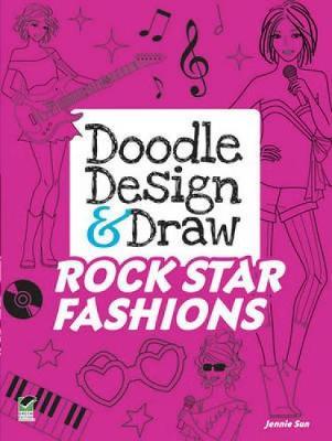 Doodle Design & Draw Rock Star Fashions - Dover Doodle Books (Paperback)