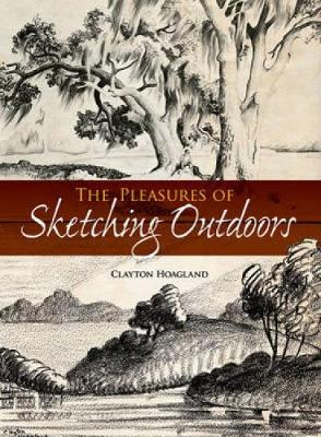 Pleasures of Sketching Outdoors - Dover Art Instruction (Paperback)