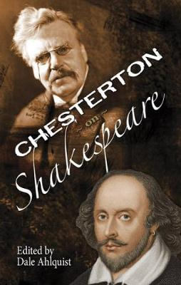 The Soul of Wit: G.K. Chesterton on William Shakespeare (Paperback)