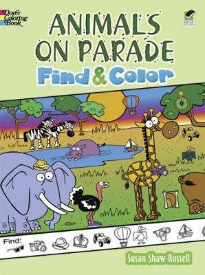 Animals on Parade Find and Color - Dover Children's Activity Books (Paperback)