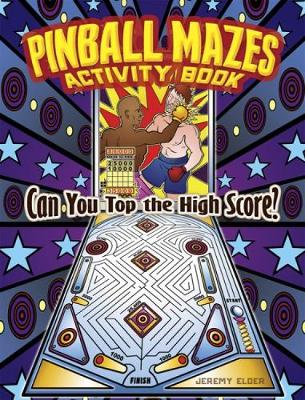 Pinball Mazes Activity Book - Dover Children's Activity Books (Paperback)
