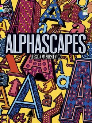 Alphascapes Colouring Book - Dover Design Coloring Books (Paperback)