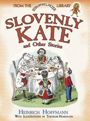 Slovenly Kate and Other Stories - Dover Children's Classics (Paperback)