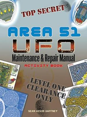 AREA 51 UFO Maintenance and Repair Manual Activity Book - Dover Children's Activity Books (Paperback)