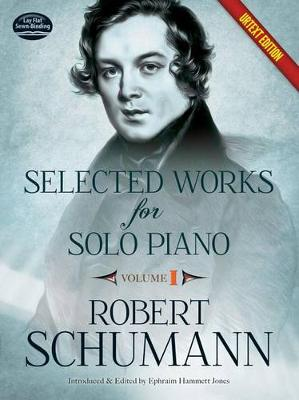 Robert Schumann: Selected Works For Solo Piano - Volume 1 (Urtext Edition) (Paperback)