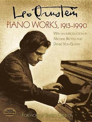 Leo Ornstein: Piano Works (1913-1990) (Paperback)