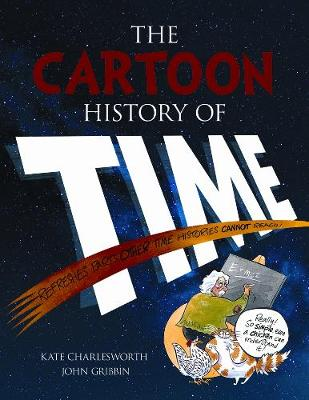 The Cartoon History of Time (Paperback)