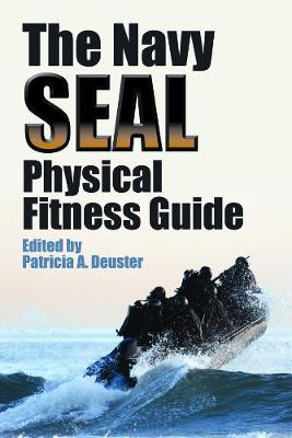 The Navy SEAL Physical Fitness Guide (Paperback)