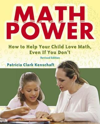 Math Power: How to Help Your Child Love Math, Even If You Don't - Dover Books on Mathematics (Paperback)