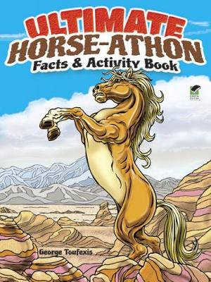 Ultimate Horse-athon Facts and Activity Book (Paperback)