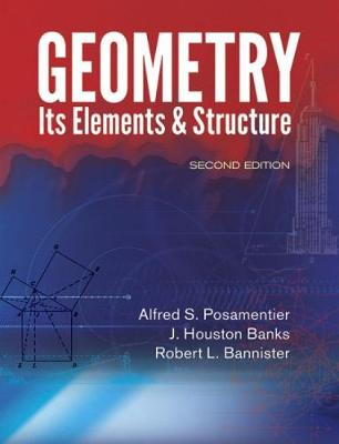 Geometry, Its Elements and Structure: Second Edition (Paperback)