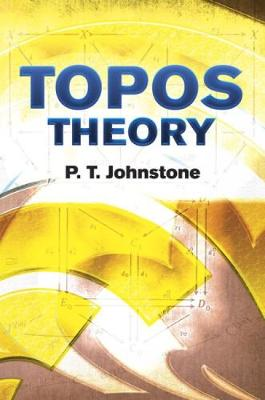 Topos Theory - Dover Books on Mathematics (Paperback)
