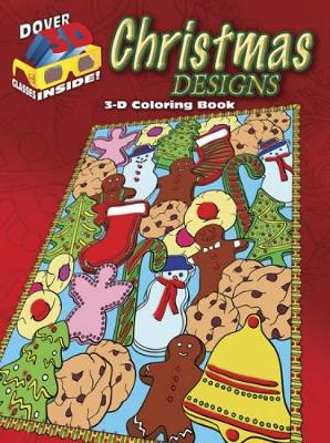 3-D Coloring Book - Christmas Designs - Dover 3-D Coloring Book (Paperback)