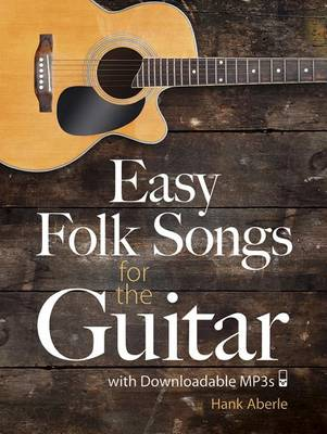 Aberle Hank Easy Folk Songs for Guitar with Downloadable MP3 Gtr Bk (Paperback)